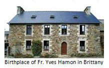 Birthplace of Fr. Yves Hamon in Brittany