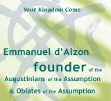 Emmanuel d'Alzon founder of the Augustinians of the Assumption and Oblates of the Assumption
