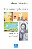 The Assumptionists. From Past to Present