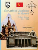 The Catholic Chaplaincy in Moscow